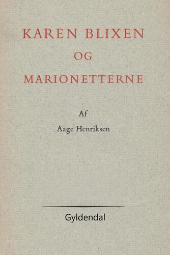 Aage Henriksen (f. 1921): Karen Blixen og marionetterne