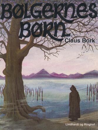Claus Bork: Bølgernes børn