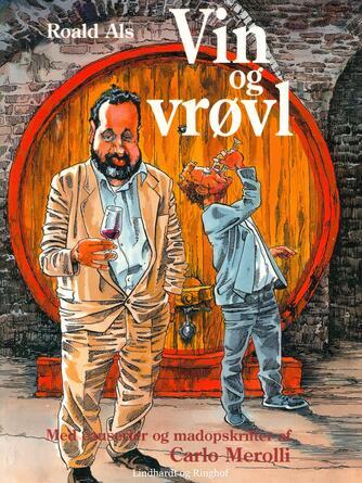 Roald Als: Vin og vrøvl