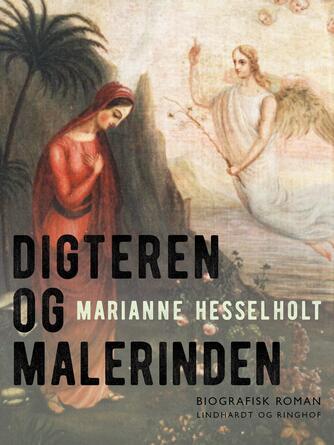 Marianne Hesselholt: Digteren og malerinden : punktnedslag i to kunstnerliv