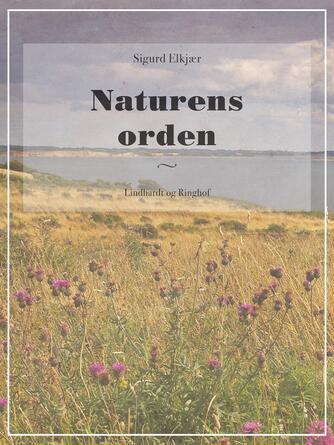 Sigurd Elkjær: Naturens orden