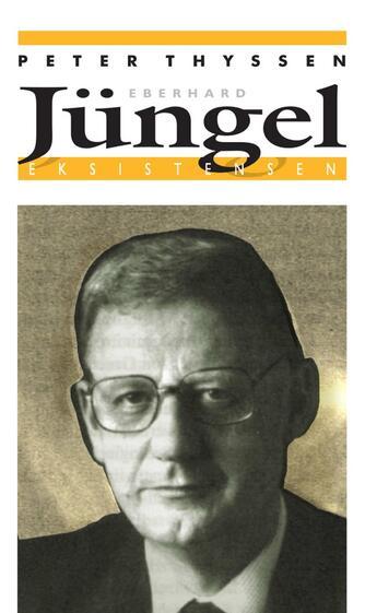 Peter Thyssen: Eberhard Jüngel