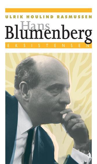 Ulrik Houlind Rasmussen: Hans Blumenberg