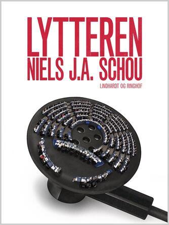 Nils J. A. Schou: Lytteren