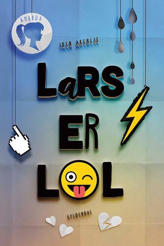 Iben Akerlie (f. 1988): Lars er lol