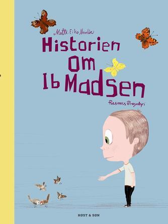 Mette E. Neerlin, Rasmus Bregnhøi: Historien om Ib Madsen