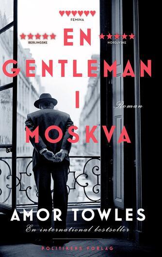 Amor Towles: En gentleman i Moskva : roman