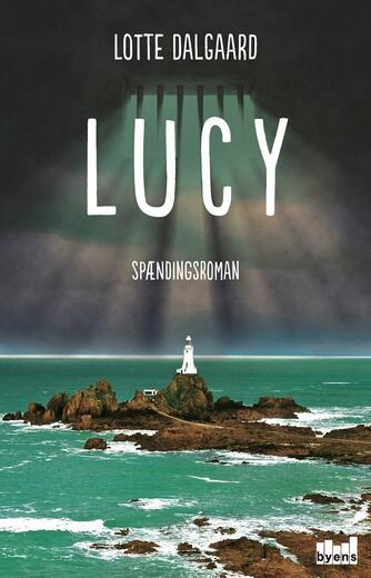 Lotte Dalgaard (f. 1967): Lucy : spændingsroman