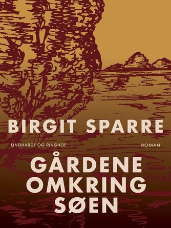 Birgit Sparre: Gårdene omkring søen