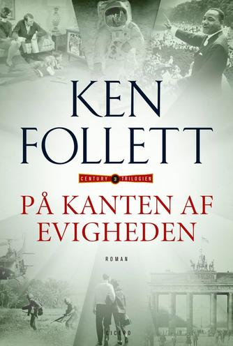 Ken Follett: På kanten af evigheden : roman