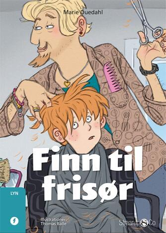 Marie Duedahl: Finn til frisør