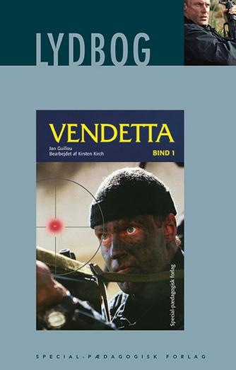 Jan Guillou: Vendetta. Bind 1