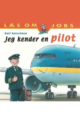Ralf Butschkow: Jeg kender en pilot