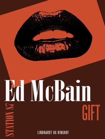 Ed McBain: Gift