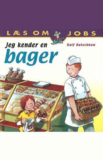 Ralf Butschkow: Jeg kender en bager