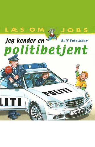 Ralf Butschkow: Jeg kender en politibetjent