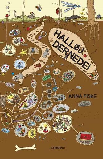 Anna Fiske: Halløj dernede!