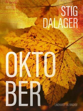 Stig Dalager: Oktober : noveller