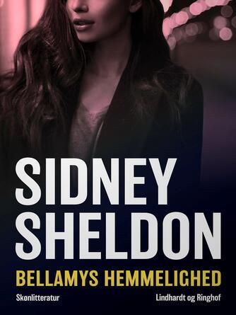 Sidney Sheldon: Bellamys hemmelighed