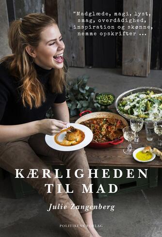 Julie Zangenberg: Kærligheden til mad