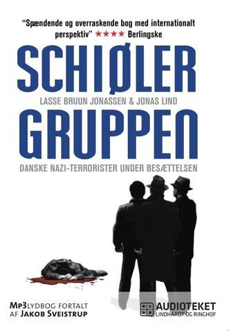 : Schiøler-gruppen : danske nazi-terrorister under besættelsen