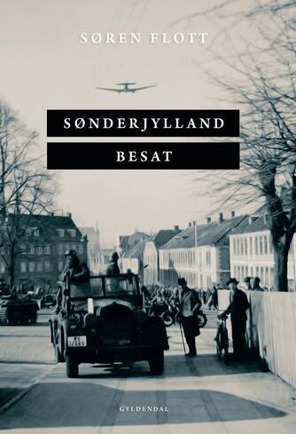Søren Flott: Sønderjylland besat