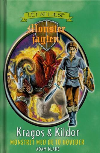 Adam Blade: Kragos & Kildor : monstret med de to hoveder