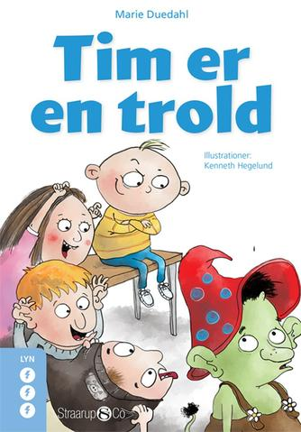 Marie Duedahl: Tim er en trold