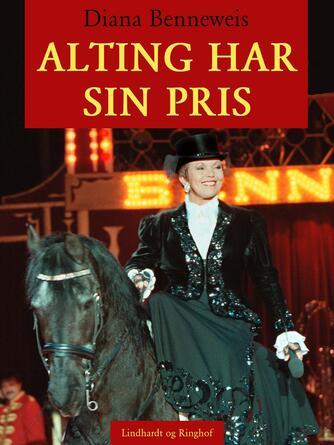 Diana Benneweis: Alting har sin pris (Ved Puk Schaufuss)