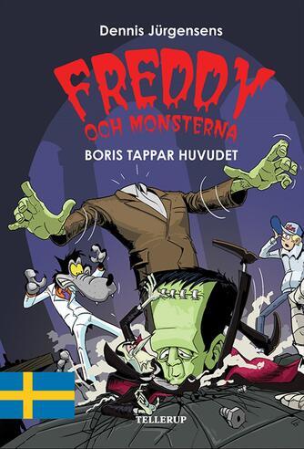 : Freddy och monsterna #1: Boris tappar huvudet