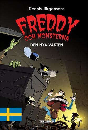 : Freddy och monsterna #5: Den nya vakten