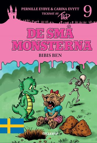 : De små monsterna #9: Bibis ben