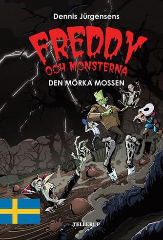 : Freddy och monsterna #4: Den mörka mossen
