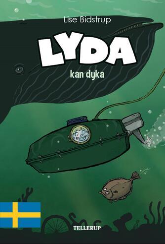 : Lyda #4: Lyda kan dyka