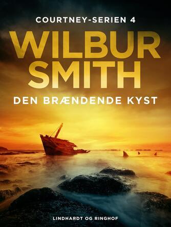 Wilbur A. Smith: Den brændende kyst