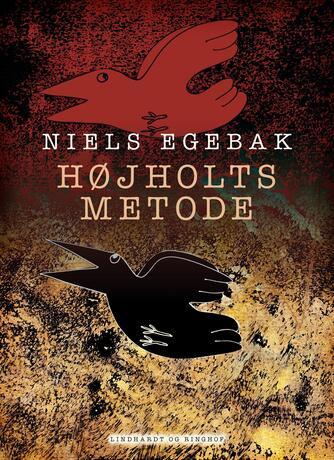 Niels Egebak: Højholts metode : et essay