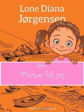 Lone Diana Jørgensen (f. 1947): Marie til søs