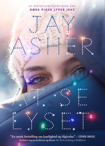 Jay Asher: At se lyset