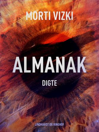 Morti Vizki: Almanak : digte