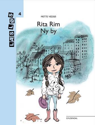 Mette Vedsø: Rita Rim - ny by
