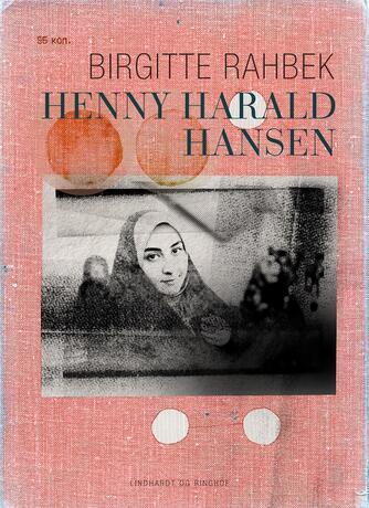 Birgitte Rahbek: Henny Harald Hansen