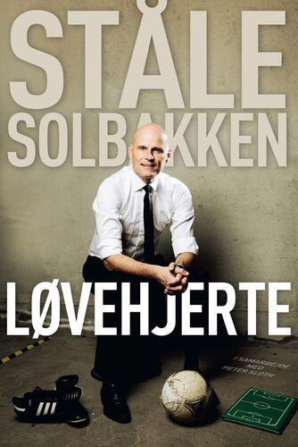 Ståle Solbakken, Peter Sloth: Løvehjerte