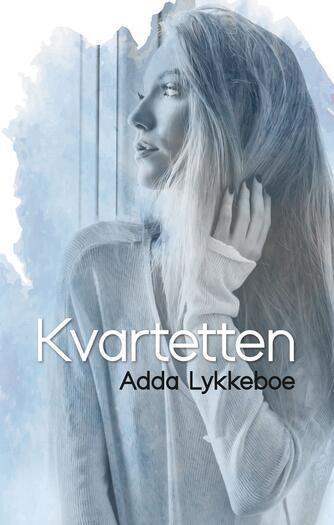 Adda Lykkeboe: Kvartetten