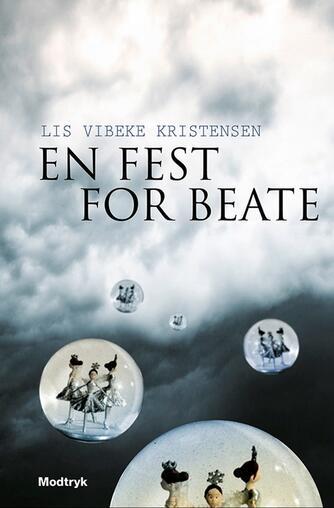 Lis Vibeke Kristensen (f. 1943): En fest for Beate