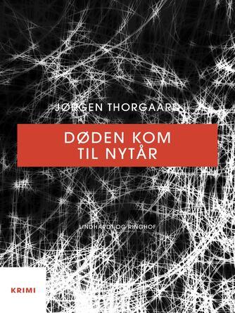 Jørgen Thorgaard: Døden kom til nytår
