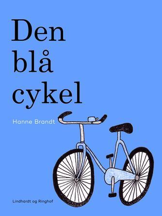 Hanne Brandt: Den blå cykel