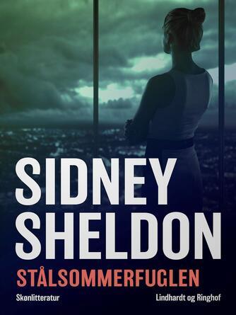 Sidney Sheldon: Stålsommerfuglen