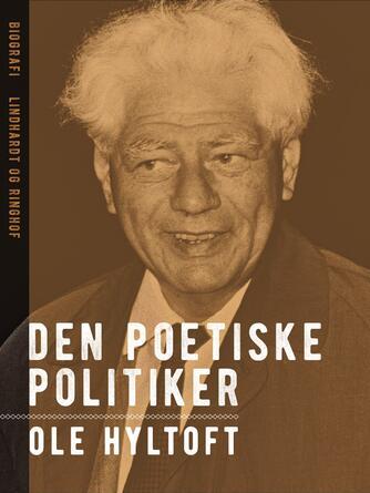 : Den poetiske politiker : Julius Bomholt