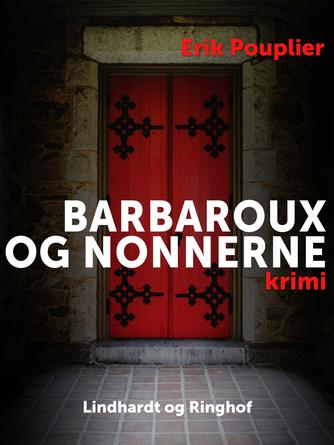 Erik Pouplier: Barbaroux og nonnerne