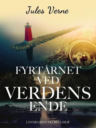 Jules Verne: Fyrtårnet ved verdens ende